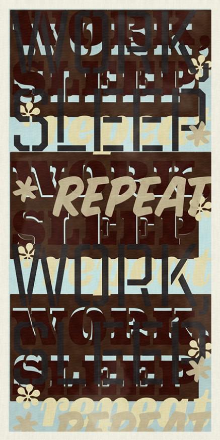 Work Sleep Repeat